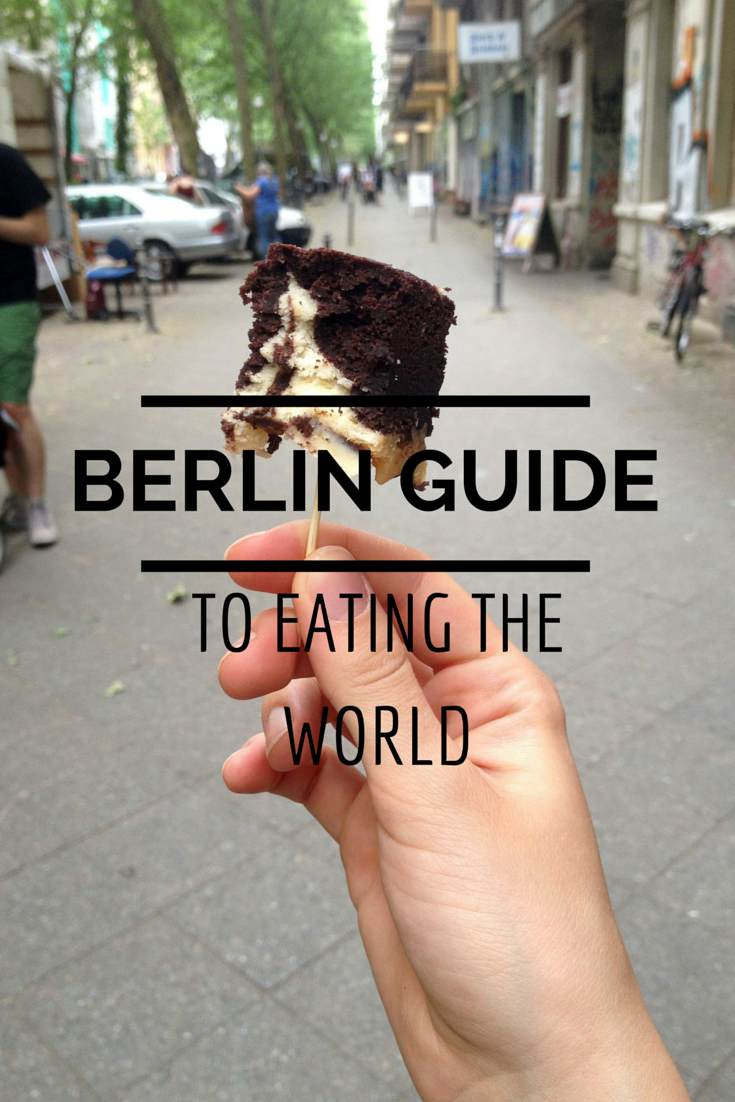 Berlin guide To Eating The World