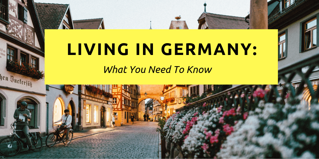 Living in Germany - things they didn't tell you about living in Germany